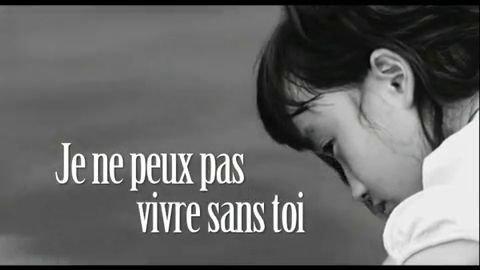 je-ne-peux-pas-vivre-sans-toi-videos-5236fd29e525a